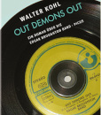 walter kohl, out demons out